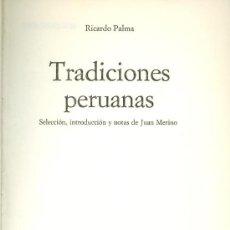 Libros de segunda mano: RICARDO PALMA. TRADICIONES PERUANAS, BARCELONA, 1975. . Lote 13594090