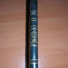 Libros de segunda mano: DE ANTONIO MACHADO A SU GRANDE Y SECRETO AMOR POR CONCHA ESPINA . Lote 26378679