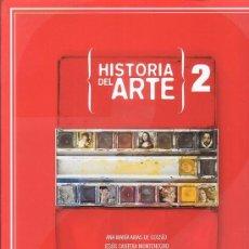 Libros de segunda mano: HISTORIA DEL ARTE 2 - /POR: ANA MARIA ARIAS DE COSSIO , JESUS CANTERA MONTENEGRO ETC... . Lote 29585928