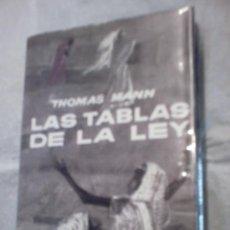 Libros de segunda mano: LAS TABLAS DE LA LEY DE THOMAS MANN (SEGUIDO DE LA MUERTE EN VENECIA, PRIMERA EDICION, 1964)(PLANETA. Lote 13647791