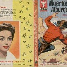 Libros de segunda mano: MUERTOS EN ALBURQUERQUE - COLECCION BUFALO Nº 442 - MARCIAL LAFUENTE ESTEFANIA. Lote 27261572