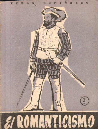 ROMANTICISMO ESPAÑOL (A-TESP-178,2) (Libros de Segunda Mano - Historia - Otros)