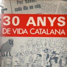 Libros de segunda mano: 30 ANYS DE VIDA CATALANA - ROSSEND LLATES - EDITORIAL AEDOS 1969 - EN CATALÁN. Lote 25801474