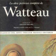 Libros de segunda mano: LA OBRA PICTORICA COMPLETA DE WATTEAU. Lote 22198340