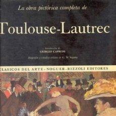 Libros de segunda mano: LA OBRA PICTORICA COMPLETA DE TOULOUSE-LAUTREC. Lote 27555544
