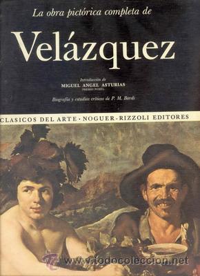 LA OBRA PICTORICA COMPLETA DE VELAZQUEZ (Libros de Segunda Mano - Bellas artes, ocio y coleccionismo - Otros)
