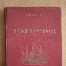 Libros de segunda mano: IMPRESSIONS ET OBSERVATIONS DANS UN VOYAGE À TENERIFE. MASCART (JEAN). Lote 17459974
