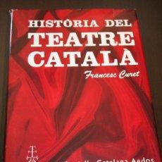 Libros de segunda mano: HISTÒRIA DEL TEATRE CATALÀ - ENCICLOPEDIA CATALANA AEDOS 1967 - EN CATALÁN. Lote 25801469