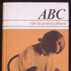 Libros de segunda mano: ABC DE LA PUERICULTURA - DRA. H. UFLACKER - CIRCULO DE LECTORES - BARCELONA.. Lote 23063451