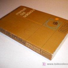 Libros de segunda mano: SOLDADURA ELECTRICA - MANUAL DEL SOLDADOR - GIESA (1971). Lote 13894863