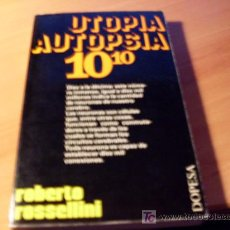 Libros de segunda mano: UTOPIA AUTOPSIA 10 10 ( ROBERTO ROSSELLINI ). Lote 294130458