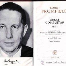 Libros de segunda mano: LOUIS BROMFIELD OBRAS COMPLETAS TOMO I. Lote 13797546