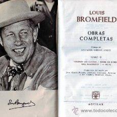 Libros de segunda mano: LOUIS BROMFIELD OBRAS COMPLETAS TOMO II. Lote 13797563