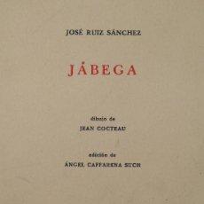 Libros de segunda mano: JÁBEGA. JOSÉ RUIZ SÁNCHEZ. MÁLAGA 1961. 16 X 24 CM. TIRAJE:127/200 . Lote 13806917