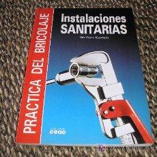 Libros de segunda mano: INSTALACIONES SANITARIAS. WOLFRAM KAWLATH. ED. CEAC. 1997. Lote 13840035