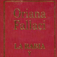 Libros de segunda mano: ORIANA FALLACI. LA RABIA Y EL ORGULLO. MADRID, 2002. . Lote 13848581