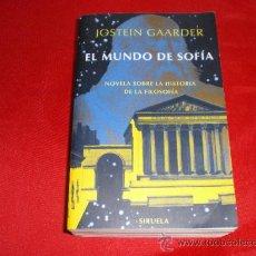 Libros de segunda mano: EL MUNDO DE SOFIA. JOSTEIN GAARDER. Lote 218838748