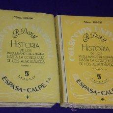 Libros de segunda mano: HISTORIA DE LOS MUSULMANES DE ESPAÑA HASTA LA CONQUISTA DE LOS ALMORÁVIDES.. (TOMOS I Y II). Lote 20524110