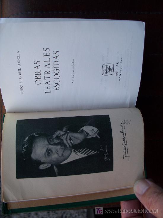 Libros de segunda mano: JARDIEL PONCELA OBRAS TEATRALES ESCOGIDAS ED.AGUILAR COL. JOYAS. - Foto 2 - 27106512
