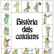 Libros de segunda mano: HISTORIA DELS CATALANS. DURAN, TERESA. BARCELONA 1992. Lote 26758790