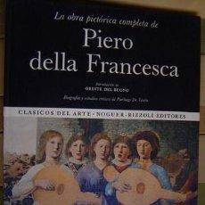 Libros de segunda mano: LA OBRA PICTORICA COMPLETA DE PIERO DELLA FRANCESCA. Lote 24309742