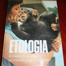 Libros de segunda mano: ETOLOGIA - LA CONDUCTA ANIMAL, UN MODELO PARA EL HOMBRE - CIRCULO DE LECTORES 1976. Lote 27566673