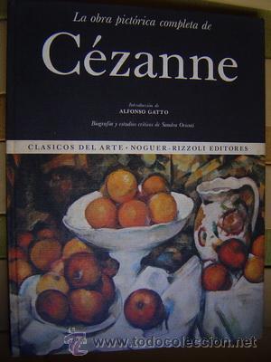 LA OBRA PICTORICA COMPLETA DE CEZANNE MAS DE 900 ILUSTRACIONES (Libros de Segunda Mano - Bellas artes, ocio y coleccionismo - Otros)