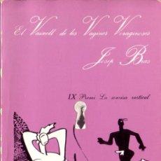 Libros de segunda mano: EL VAIXELL DE LES VAGINES VORAGINOSES JOSEP BRAS IX PREMI LA SONRISA VERTICAL 2A EDICION 1987. Lote 26758791