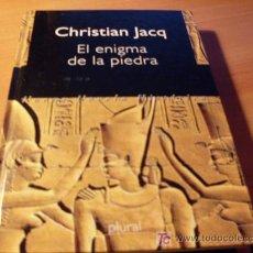Libros de segunda mano: EL ENIGMA DE LA PIEDRA ( CHRISTIAN JACQ ) TAPA DURA. Lote 13978823