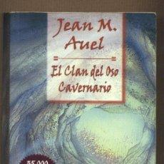 Libros de segunda mano: EL CLAN DEL OSO CAVERNARIO.JEAN M.AUEL.LOS HIJOS DE LA TIERRA.CUBIERTA ANGELES PEINADOR.. Lote 22713993