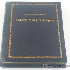 Libros de segunda mano: SONETOS Y OTROS POEMAS, JOSE M. SOLER NOLLA. 1972, FIRMADO Y DEDICADO.. Lote 22472505