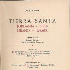 Libros de segunda mano: TIERRA SANTA : JORDANIA, SIRIA, LIBANO, ISRAEL. MADRID : CASTILLA, 1958. 17X12 CM. 385 P.. Lote 15718589