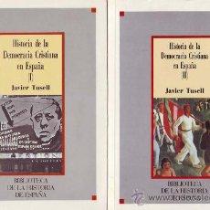Libros de segunda mano: HISTORIA DE LA DEMOCRACIA CRISTIANA EN ESPAÑA TOMOS I Y II. Lote 14008542