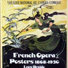 Libros de segunda mano: LIBRO-FRENCH OPERA POSTERS- 1868-1930. Lote 26889025
