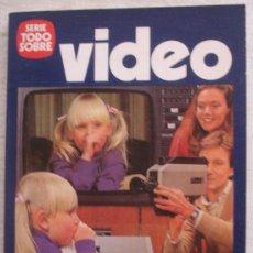 Libros de segunda mano: SERIE TODO SOBRE VIDEO - JAIME J. PUIG - BARCELONA.. Lote 23094240