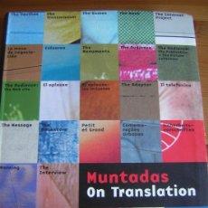 Libri di seconda mano: * ON TRANSLATION. MUNTADAS. ED. MACBA. 2003, 285 PP (CATALÁN). Lote 17671880