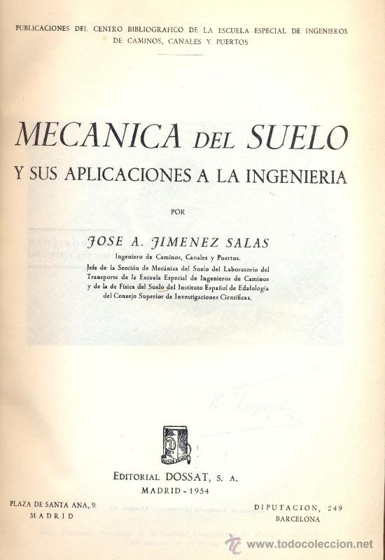 JIMENEZ SALAS, J.A.: MECÁNICA DEL SUELO Y SUS APLICACIONES A LA INGENIERÍA (Libros de Segunda Mano - Ciencias, Manuales y Oficios - Otros)