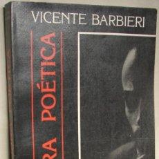 Libros de segunda mano: BARBIERI, VICENTE: OBRA POÉTICA. Lote 14162039