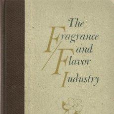 Libros de segunda mano: THE FRAGANCE AND FLAVOR INDUSTRY / W. DORLAND & J. ROGERS. NEW JERSEY : W. DORLAND, 1977. PERFUMERIA. Lote 26714799