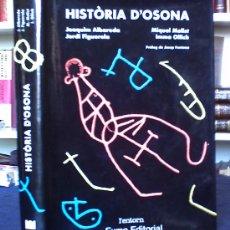 Libros de segunda mano: HISTORIA D'OSUNA.VIC 1984. Lote 25323892
