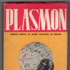 Libros de segunda mano: PLASMON TEXTOS DE LA EMISION MEDICA DE RADIO NACIONAL ESPAÑA. VOLUMEN I 1ª ED. 1949. Lote 17284567