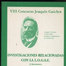 Libros de segunda mano: VIII CONCURSO JOAQUIN GUICHOT INVESTIGACIONES RELACIONADAS CON LA LOGSE ( 2 MENCIONES ). Lote 14227277
