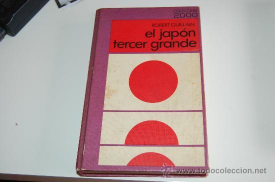 LIBRO EL JAPÓN TERCER GRANDE (Libros de Segunda Mano - Historia - Otros)