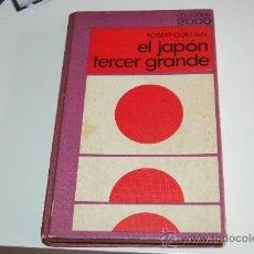 Libros de segunda mano: LIBRO EL JAPÓN TERCER GRANDE. Lote 27277609