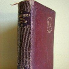Libros de segunda mano: AGUILAR JOYA. OBRAS COMPLETAS WENCESLAO FERNANDEZ FLOREZ. 1945. TOMO II. Lote 27447361