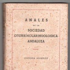 Libros de segunda mano: ANALES DE LA SOCIEDAD OTORRINOLARINGOLOGICA ANDALUZA. 2ª ASAMBLEA. CADIZ 1950. Lote 14273233