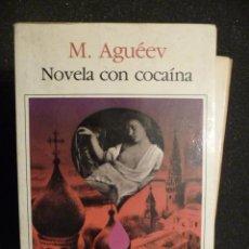 Libros de segunda mano: NOVELA CON COCAINA. M. AGUÉEV.. Lote 26980978