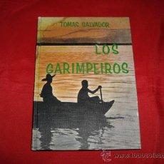 Livros em segunda mão: LOS GARIMPEIROS. TOMAS SALVADOR. Lote 22414441
