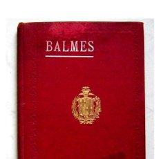 Libros de segunda mano: EL CRITERIO - DR. JAIME BALMES 1914. Lote 26365962