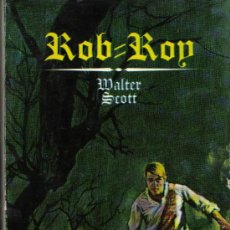 Libros de segunda mano: LIBRO ROB ROY (SIMILAR ROBIN HOOD). WALTER SCOTT. 1ª EDICION: BARCELONA. 1969.. Lote 27503167